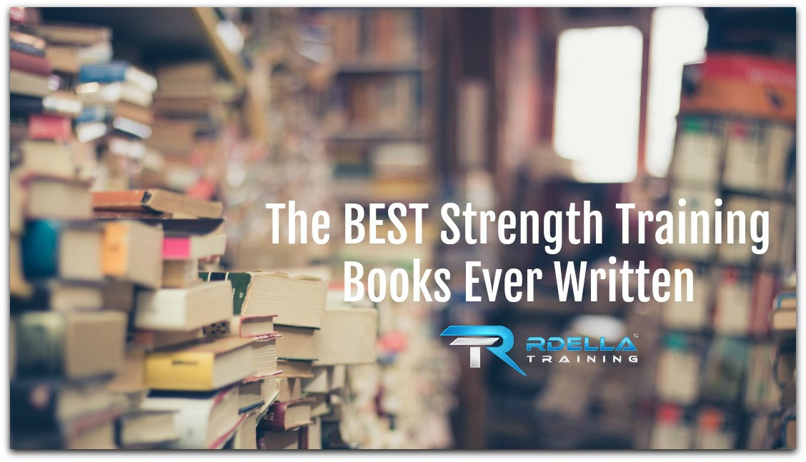 RdellaTraining com | The 12 Best Strength Training Books