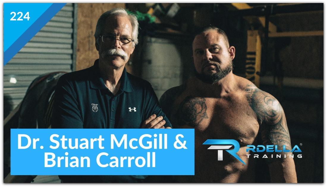 Dr. Stuart McGill & Brian Carroll